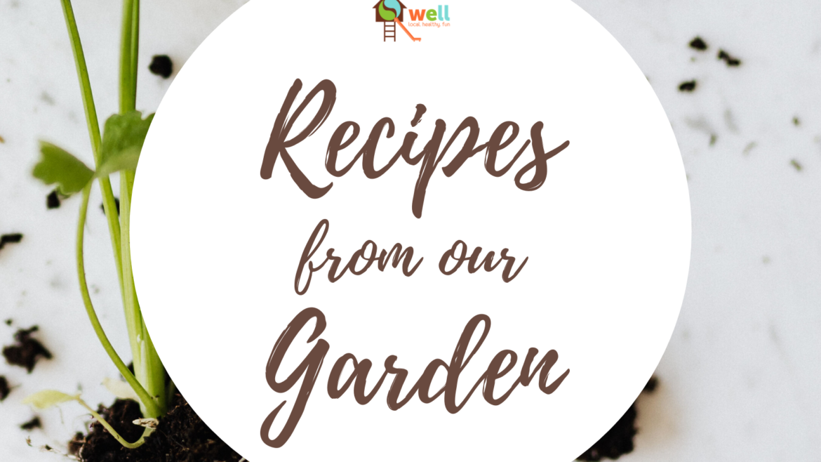 Recipes from our Garden