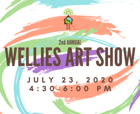 Well Family Event: 2nd Annual Wellies Art Show