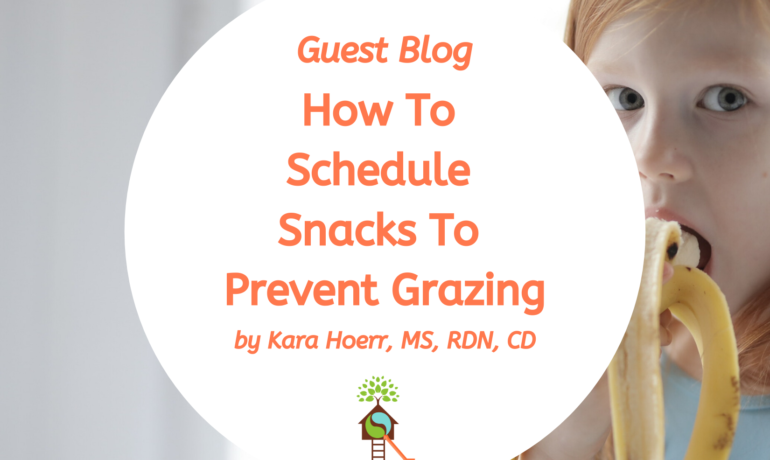 Scheduling Snacks To Prevent Grazing