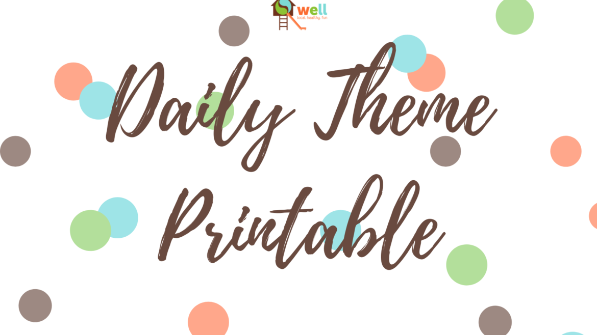 Daily Themes to Make Your Life Easier