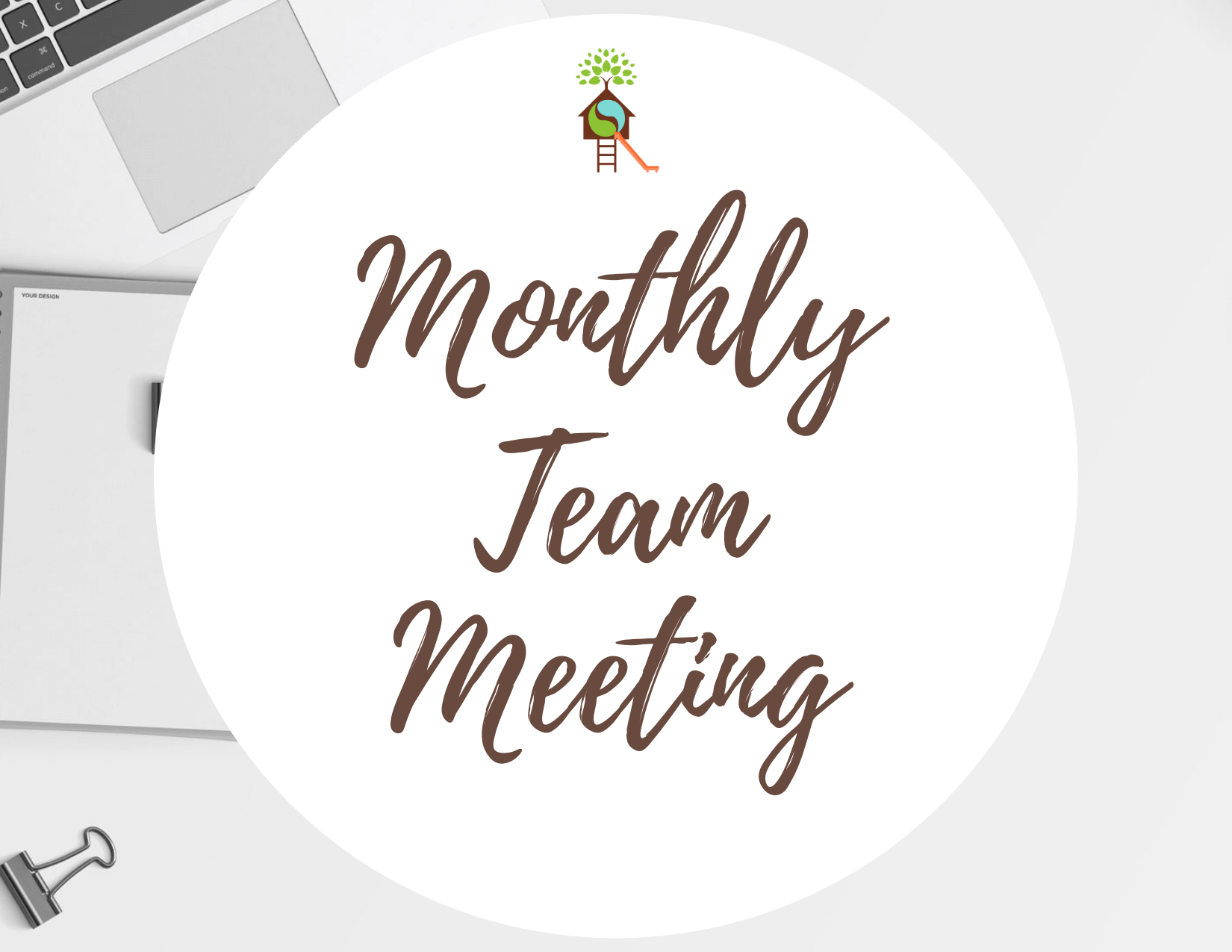 Monthly Staff Meeting