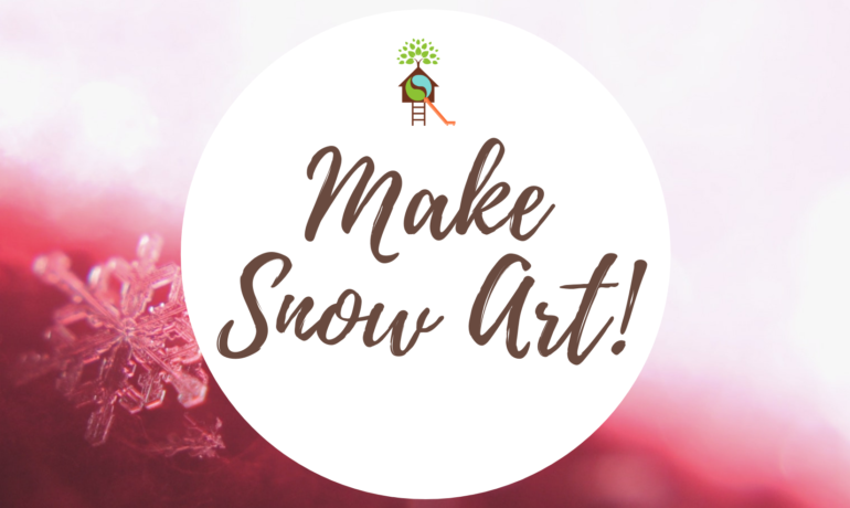 Make Snow Art!