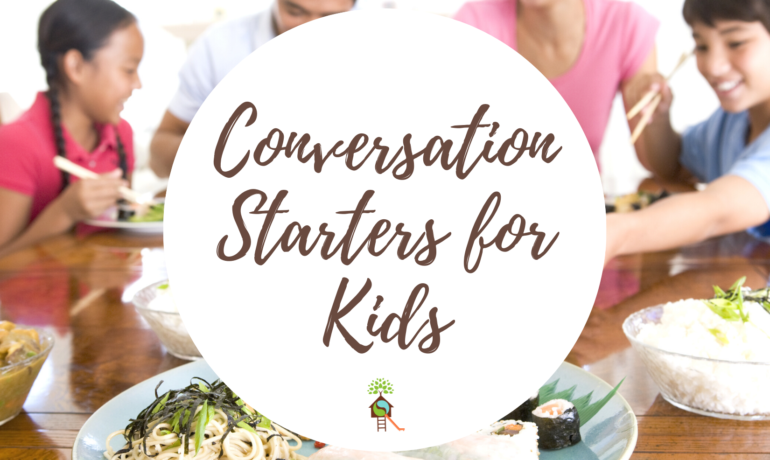 10 Conversation Starters For Kids